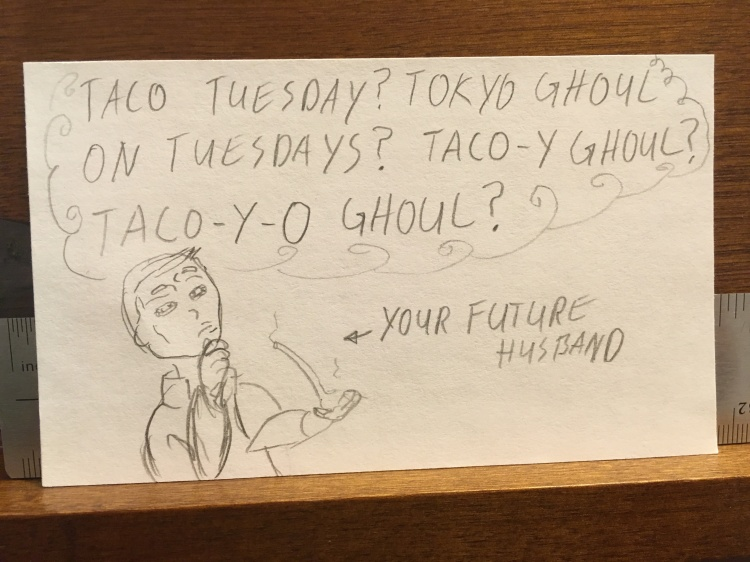 taco tokyo ghoul tuesday